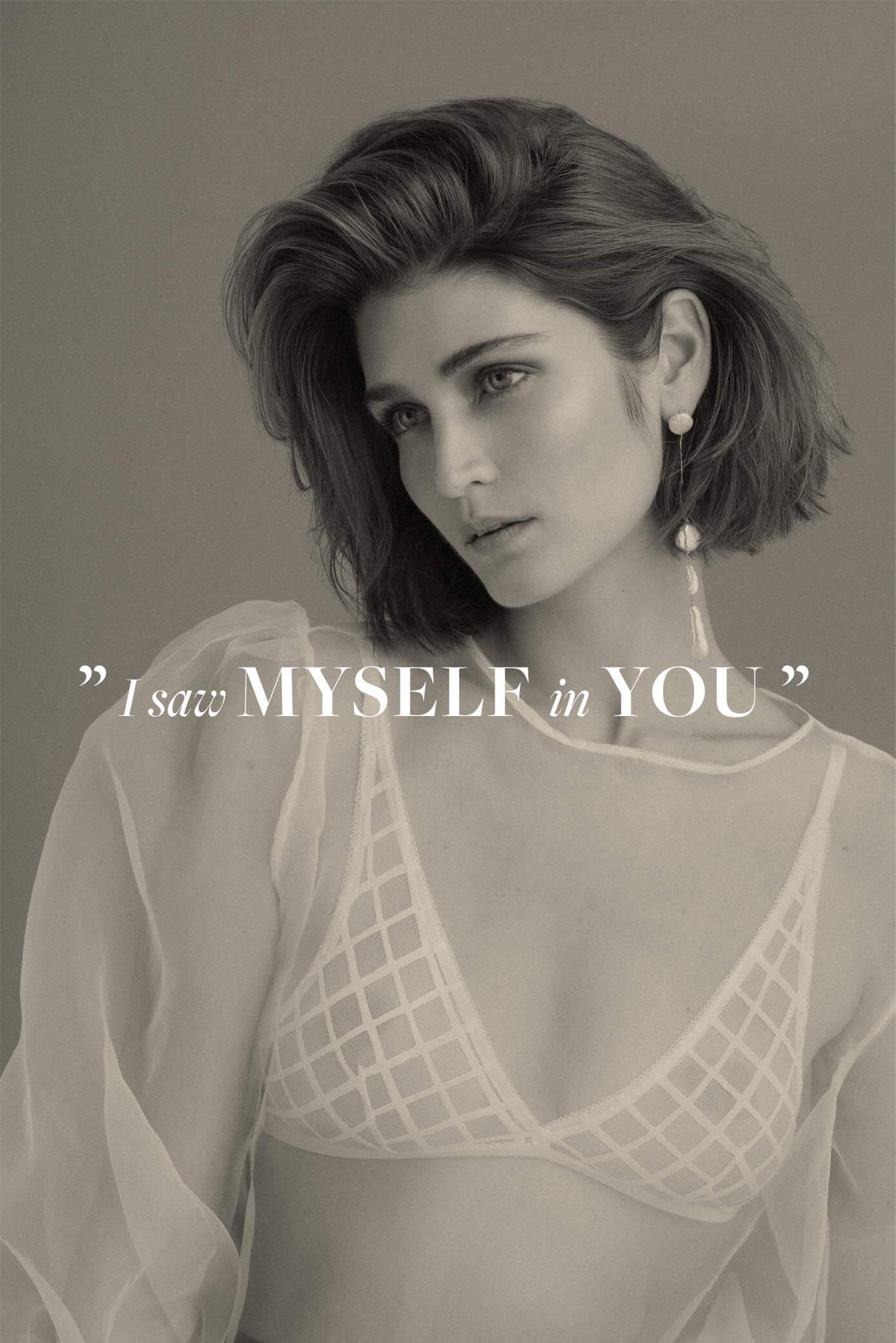 I saw myself in you
